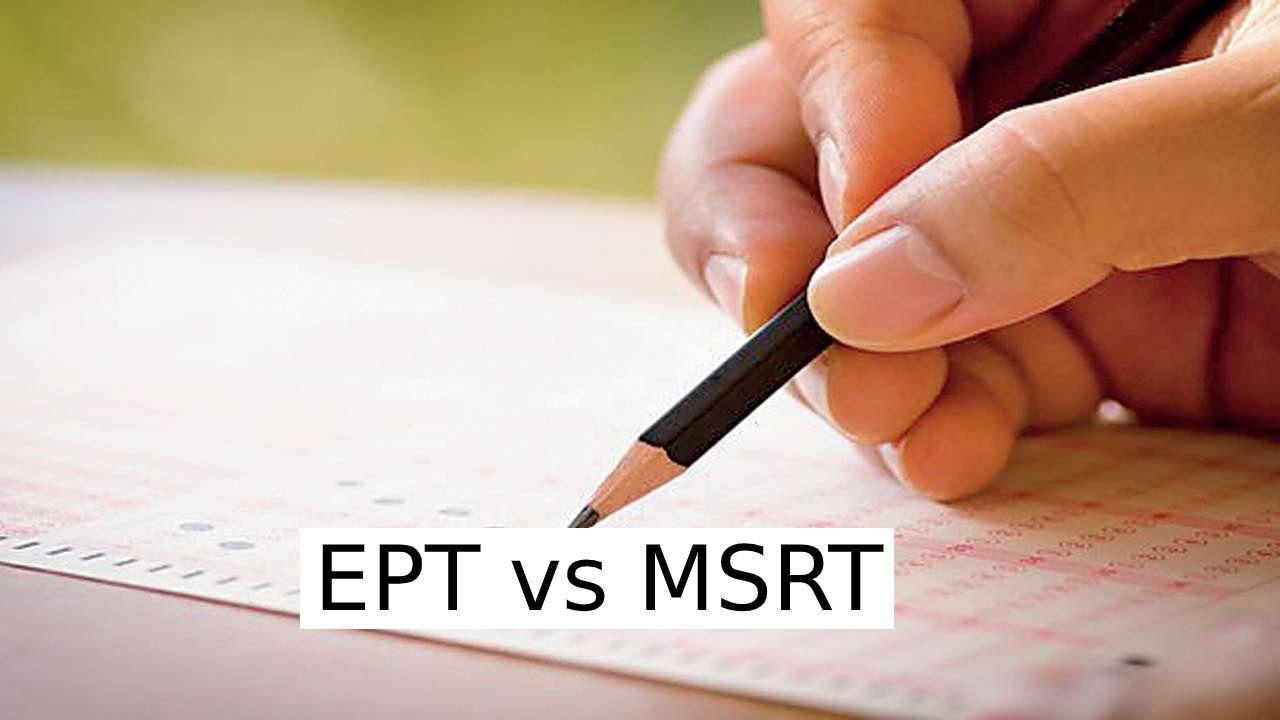 تفاوت ازمون EPT و MSRT